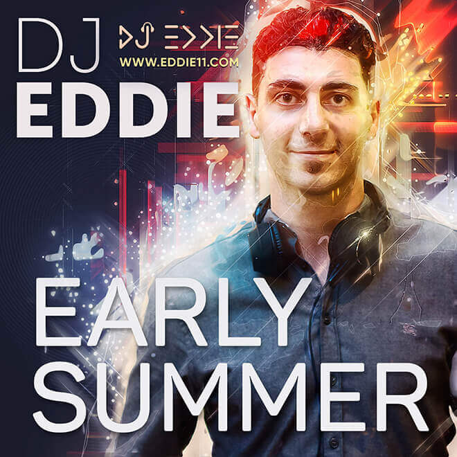 Early Summer mix from DJ Eddie