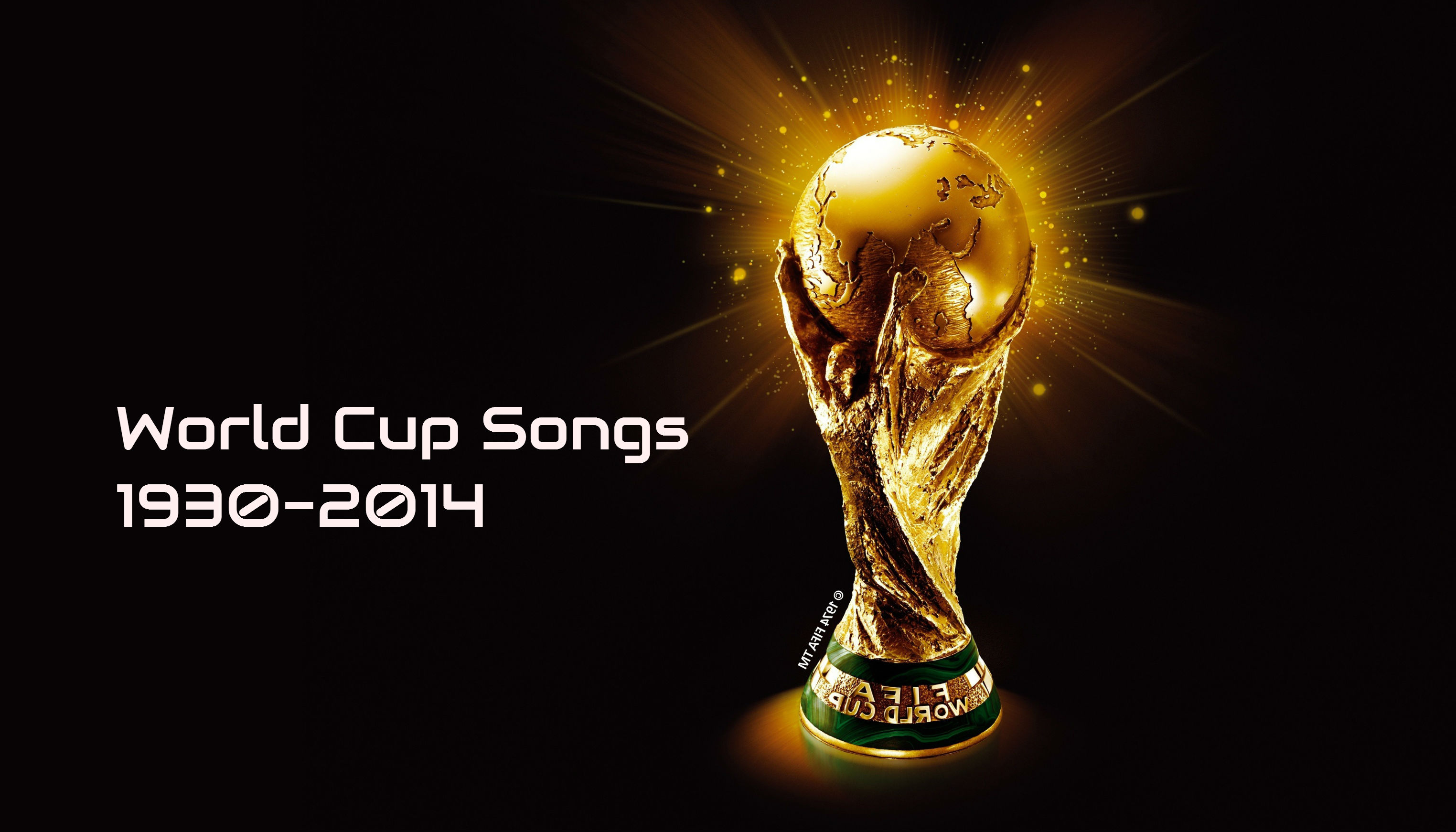 World Cup Songs 1930-2014