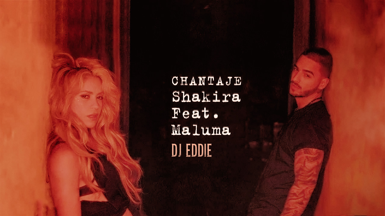 Shakira ft Maluma - Chantaje