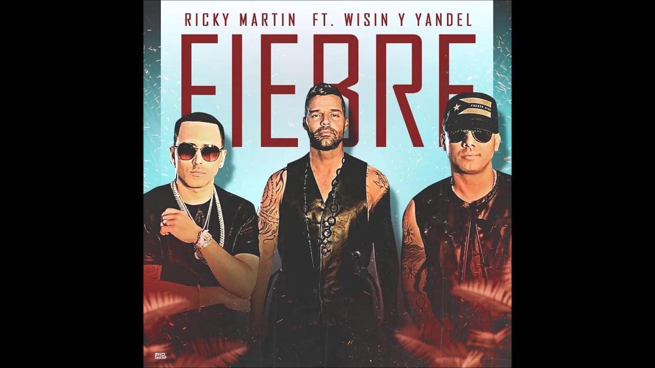 Ricky Martin ft Wisin, Yandel - Fiebre