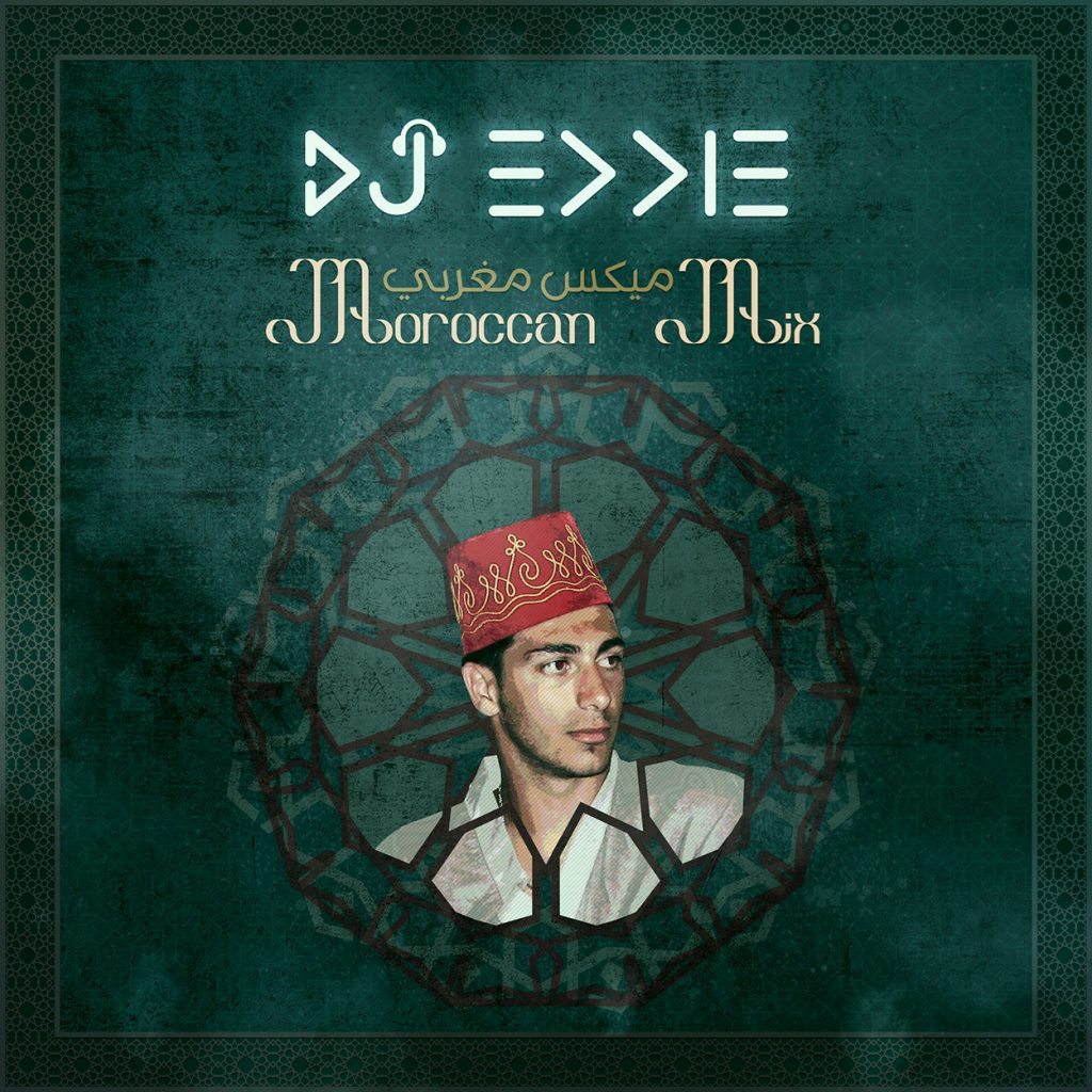 DJ Eddie - Moroccan Mix ميكس مغربي