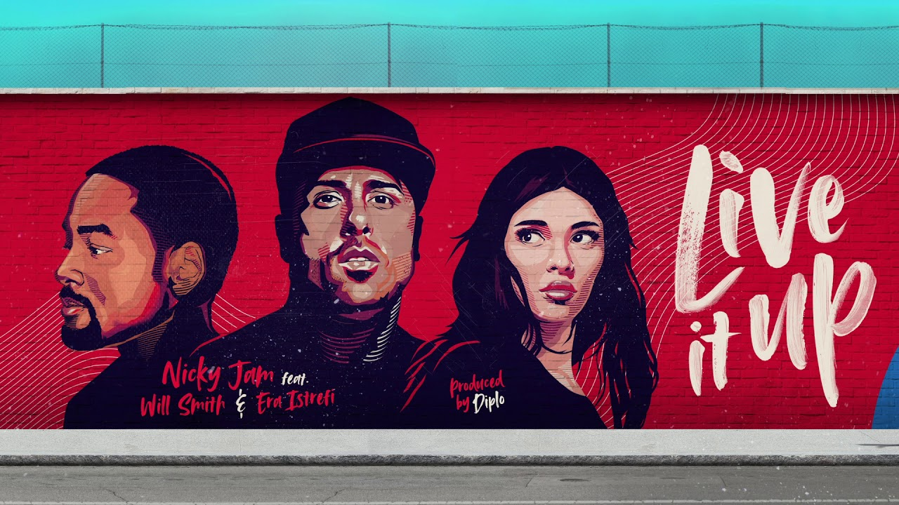 Live It Up – Nicky Jam ft Will Smith & Era Istrefi by Diplo