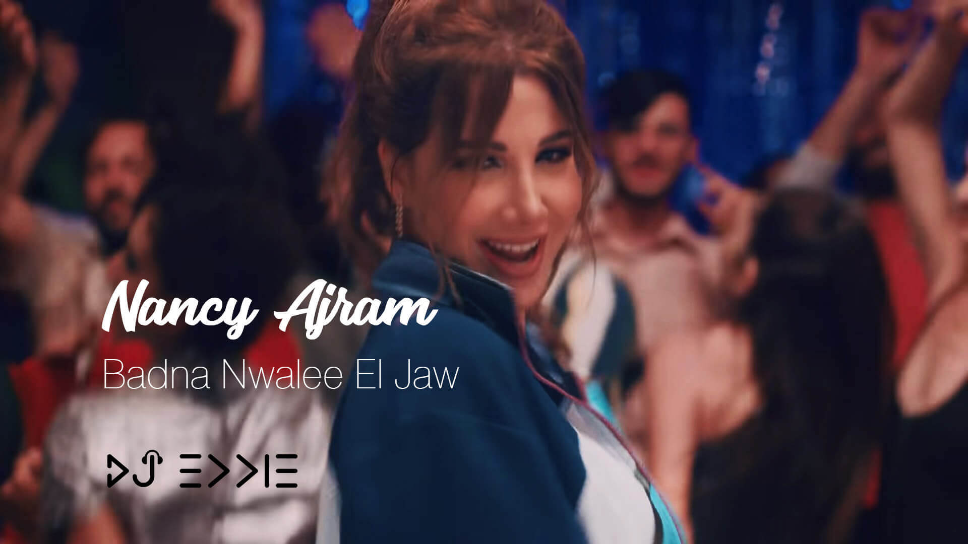 Nancy Ajram – Badna Nwalee El Jaw نانسي عجرم – بدنا نولع الجو