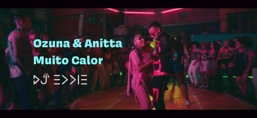 Ozuna & Anitta - Muito Calor