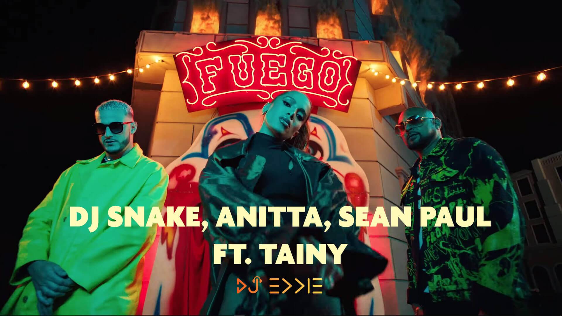 Fuego - DJ Snake, Sean Paul, Anitta ft. Tainy