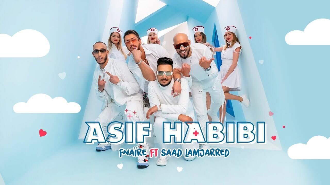 فناير و سعد لمجرد - آسف حبيبي Fnaïre Ft. Saad Lamjarred - ASIF HABIBI