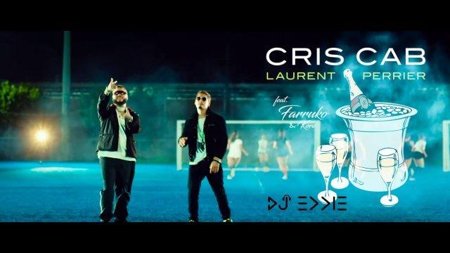Cris Cab ft. Farruko, Kore - Laurent Perrier