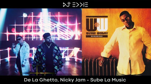 De La Ghetto, Nicky Jam – Sube La Music (remake of Wayne Wonder – No Letting Go)