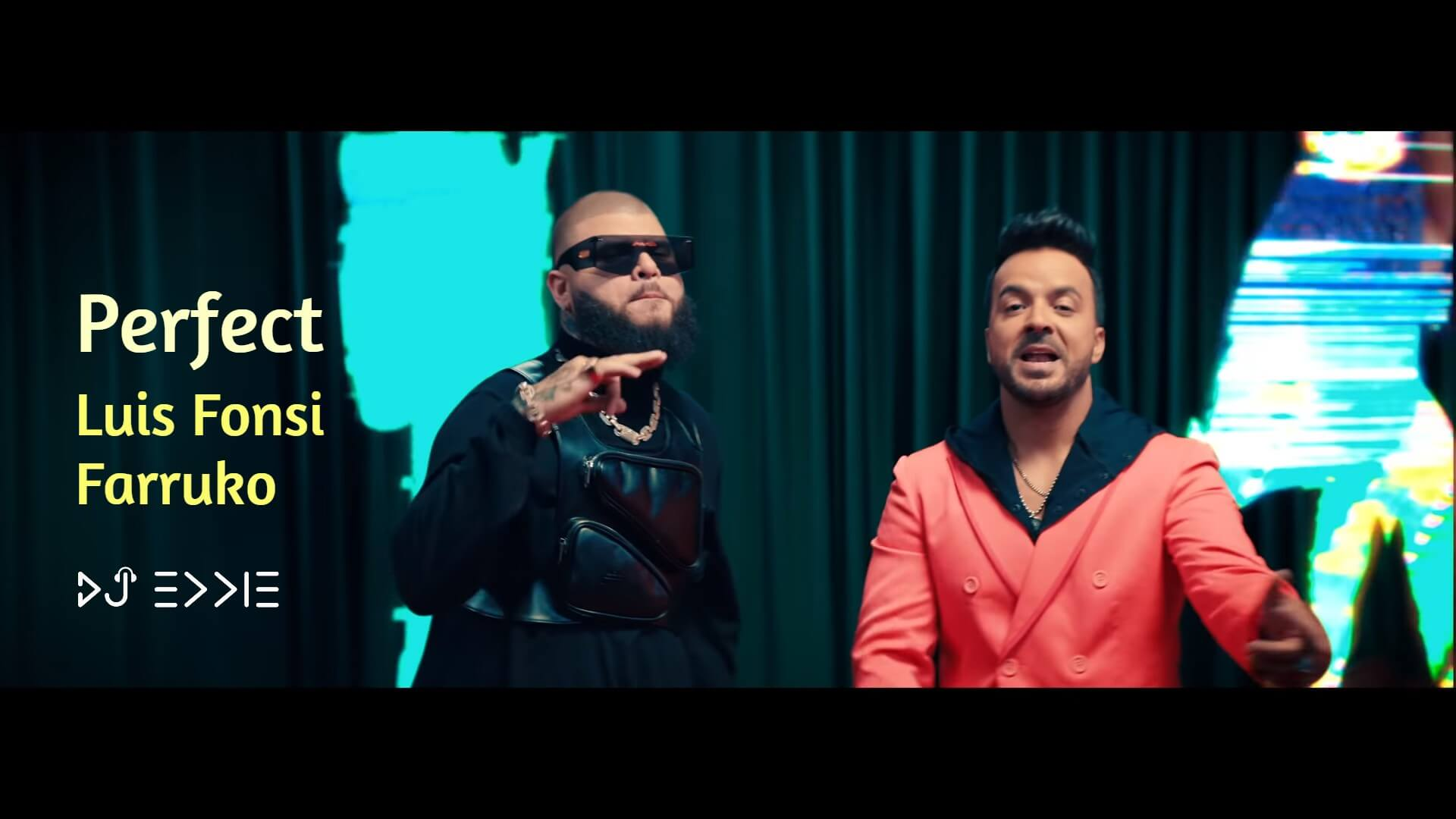 Luis Fonsi, Farruko - Perfect