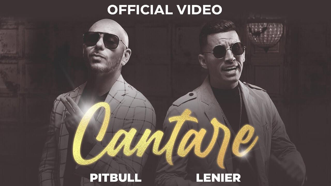 Pitbull ft. Lenier - Cantare