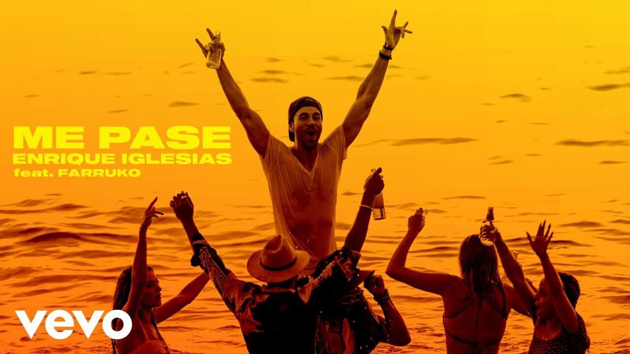 ME PASE - Enrique Iglesias ft. Farruko